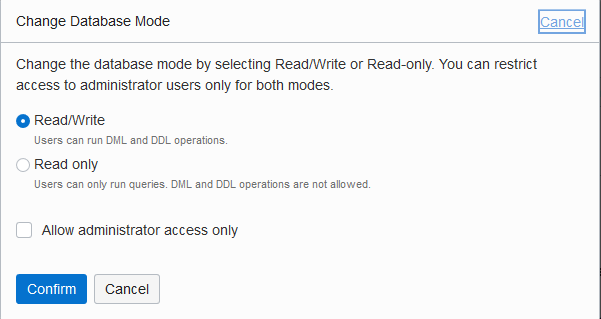 Shows the Oracle Cloud Infrastructure Edit Database Mode dialog. This includes the ReadWrite selection, the Read-Only selection, and the Allow Admin access only checkbox. Also shows the buttons: Confirm and Cancel.