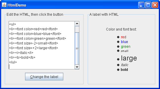How to Use HTML in Swing Components (The Java™ Tutorials > Creating ...
